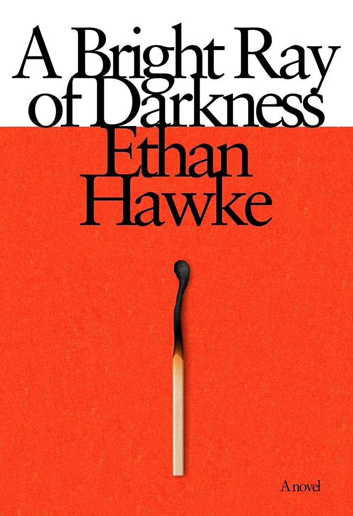 """Movie Lovers Book Club """"A Bright Ray of Darkness"""" A Novel by Ethan Hawke image"""
