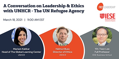 A Conversation on Leadership & Ethics with UNHCR - The UN Refugee Agency tickets