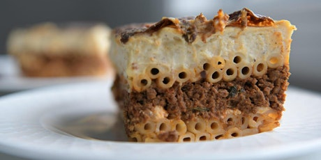 Online Cooking Class - Learn to make Pastitsio (Greek Pasta Dish) tickets