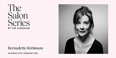 The Salon Series by The Langham with Bernadette Robinson tickets