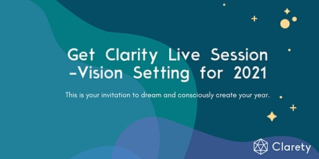 Get Clarity Live Session - Vision Setting for 2021 tickets