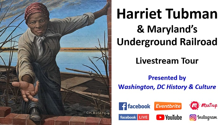 Harriet Tubman and Maryland's Underground Railroad - Livestream Tour image