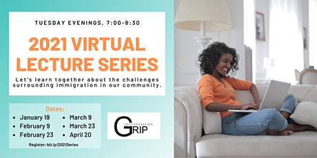 2021 GRIP Virtual Lecture Series! tickets