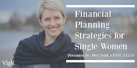 Virtual Financial Symposium: Financial Planning Strategies for Single Women tickets