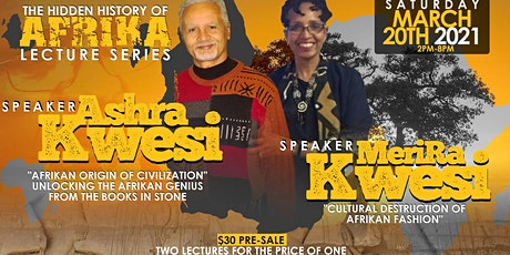 HIDDEN HISTORY OF AFRIKA LECTURE SERIES WITH ASHRA AND MERIRA KWESI tickets