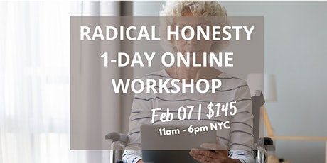 Intro to Radical Honesty 1-Day Online  Workshop tickets