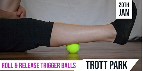 Roll & Release with Trigger Balls  |Trott Park tickets