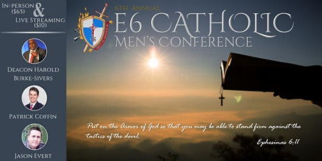 2021 E6 Catholic Men's Conference tickets
