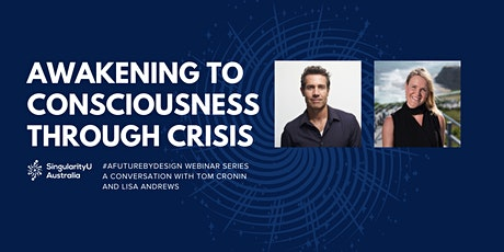 Awakening To Consciousness Through Crisis tickets