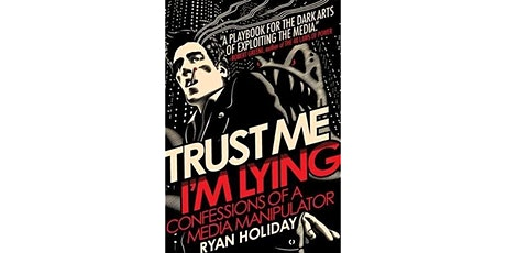 Book Review & Discussion : Trust Me I'm Lying tickets