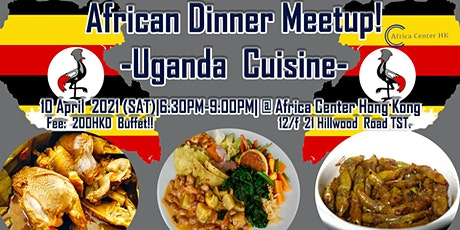 African Dinner Meetup! (Uganda Cuisine) tickets