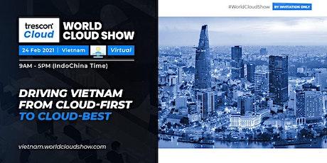 World Cloud Show - Vietnam tickets