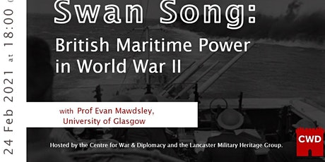 Swan Song: British Maritime Power in World War II tickets