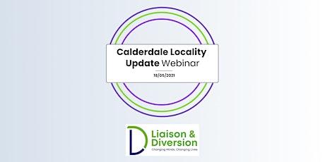 Calderdale Locality Update Webinar tickets