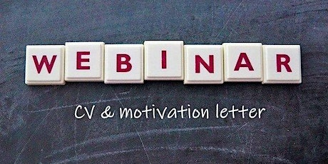 Webinar: Writing your CV & motivation letter (7th ed) tickets