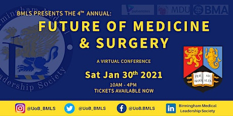 4th Annual Future of Medicine and Surgery Conference tickets