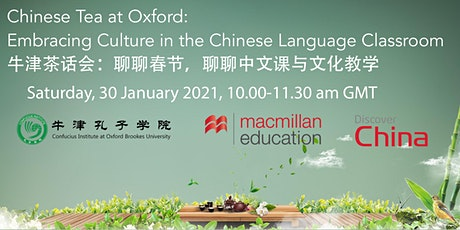 Chinese Tea at Oxford: Embracing Culture in the Chinese Language Classroom tickets