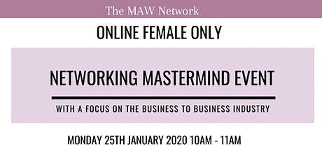 Female Only Networking Mastermind Event - Business to Business Industry tickets