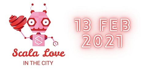Scala Love in the City tickets