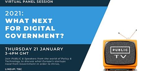 PUBLIC-Tv - Panel: 2021: What next for Digital Government tickets