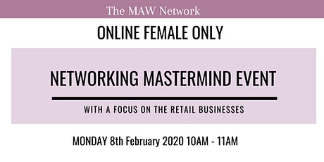 Female Only Networking Mastermind Event - Retail Based Businesses tickets