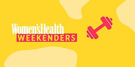 Women's Health Weekenders: Part 3 tickets