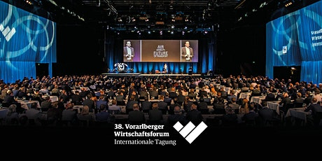 38. Vorarlberger Wirtschaftsforum 2021 tickets