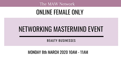 Female Only Networking Mastermind Event - Beauty Industry tickets