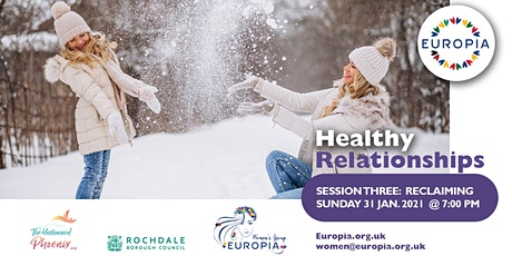 Healthy Relationships - Session THREE:  Reclaiming tickets