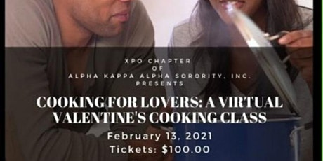 """Cooking for Lovers:  A Virtual Valentine's Cooking Class"" tickets"