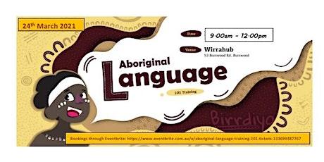 Aboriginal Language Training 101 tickets