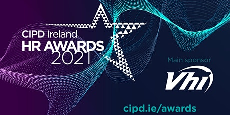 CIPD Ireland HR Awards 2021 - Recognising excellence in people management tickets