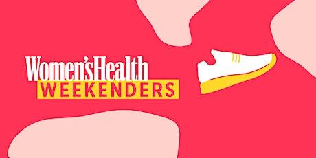 Women's Health Weekenders: Part 6 tickets