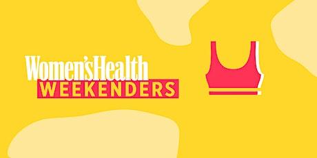Women's Health Weekenders: Part 5 tickets