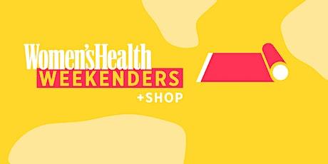 Women's Health Weekenders: Part 7 tickets