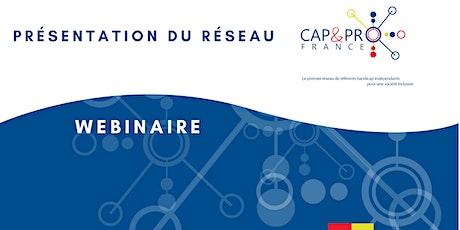 Présentation du réseau Cap & Pro France billets