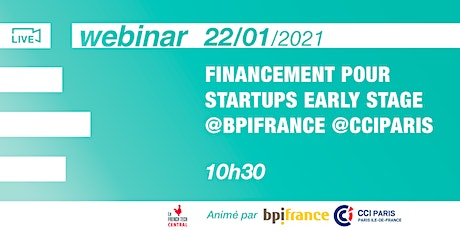 [Webinar] Financement pour startups early stage @CCIPARIS & @Bpifrance tickets
