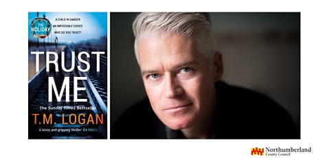 'Trust Me' -   Virtual Author Event with thriller writer T.M. Logan tickets