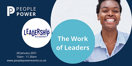 The  Work of Leaders - What We Should Really Be Doing tickets