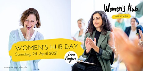 WOMEN'S HUB DAY MÜNCHEN 24. April  2021 Tickets