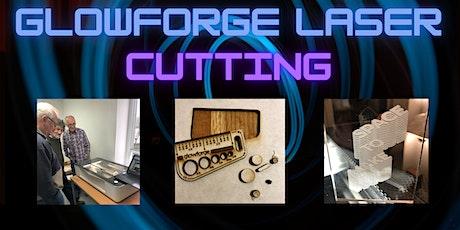 Glowforge Laser Cutting tickets