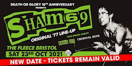 Sham 69 plus Knock Off + Criminal Mind tickets