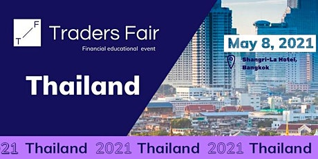 Traders Fair 2021 - Thailand (Financial Education Event) tickets