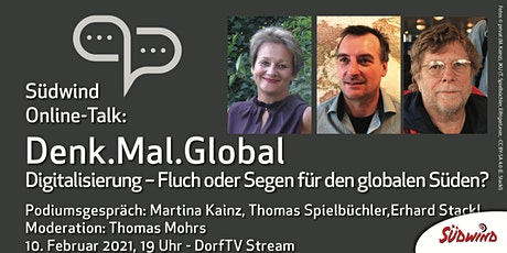 Denk.Mal.Global - Digitale Weltentwicklung - Podiumsgespräch Tickets