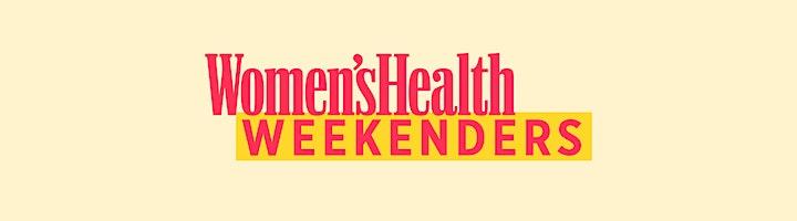 Women's Health Weekenders: Part 8 image