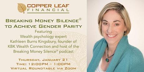 Breaking Money Silence® to Achieve Gender Parity tickets