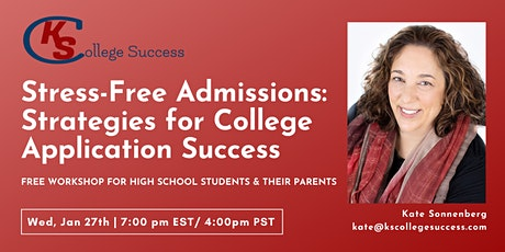 Stress-Free Admissions: Strategies For College Application Success tickets
