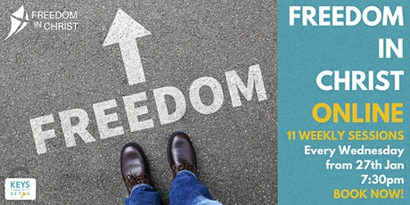 Freedom In Christ ONLINE - 11 Weekly Sessions from 27th Jan tickets