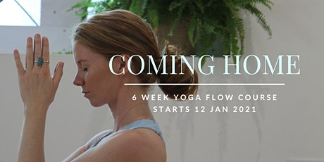 COMING HOME::  Online 6 Week Yoga Course tickets