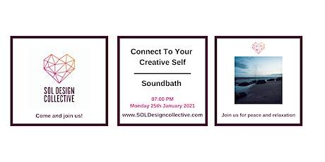 Connect To Your Creative Self - Soundbath tickets